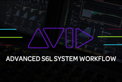 Advanced S6L System Workflow
