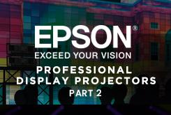 Professional Display Projectors, Part 2