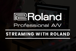 Streaming with Roland