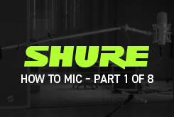 How To mic – Part 1 of 8