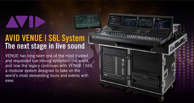 Avid VENUE | S6L | The next stage in live sound