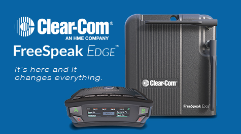 Clear-Com Unveils FreeSpeak Edge: The Next Generation of Digital Wireless Intercom
