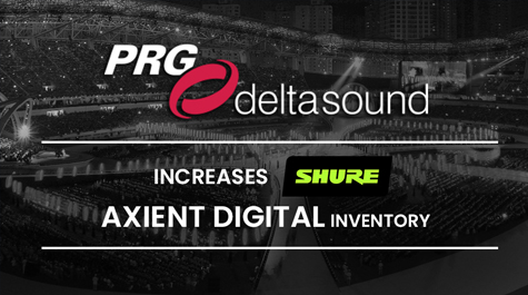 PRG Deltasound Increases Shure Axient Digital Inventory